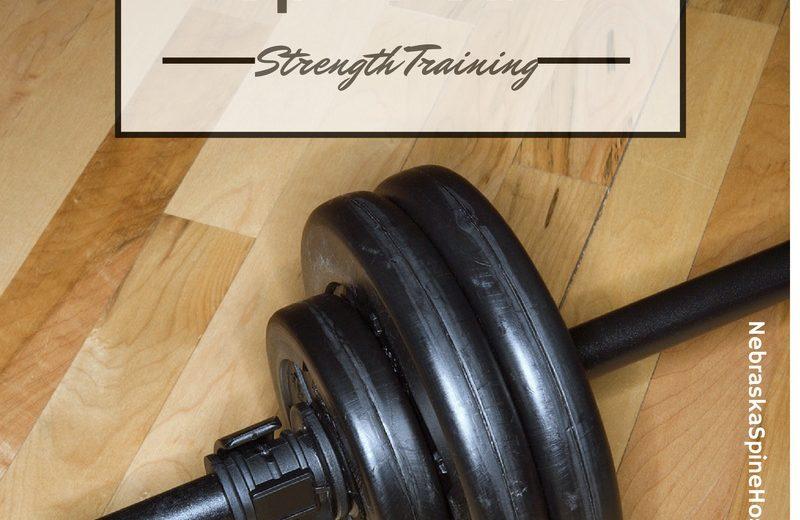 Nebraska Spine Hospital Strength Training to Keep your spine safe